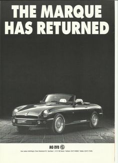 1992 MG Produced on a limited budget by Rover's Special Project division. With more care and attention could have been a real success British Car, British Sports Cars, Vintage Auto, Vintage Cars, Advertising Poster, Ads, Mg Cars, Old Commercials, Car Brochure