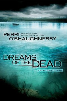 Dreams of the Dead by Perri O'Shaughnessy at Sony Reader Store