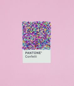 Pantone Confetti - best pantone ever! #pantone #color #colors #confetti #neon #happy #design