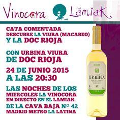 Descubre las sensaciones del #vino blanco de Viura (Macabeo) de Rioja  en #Madrid. Descubre esto y mucho más con Urbina Viura DOC Rioja en el Lamiak de La Cava Baja.   GRATIS Una copa de vino durante la cata Las siguientes a 1€ hasta las 23:00 ese mismo día, para repasar y fijar conocimientos.    LAS NOCHES DE LOS  MIERCOLES LA VINOCORA  EN DIRECTO EN EL LAMIAK  DE LA CAVA BAJA Nº 42  MADRID METRO LA LATINA