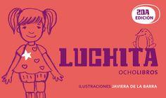 Flip book Luchita, segunda edición 2012 con ilustraciones de Javiera de la Barra    #book #flipbook #ocholibros #luchita #chile
