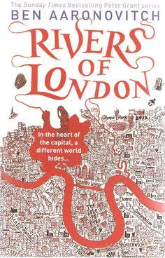 Ben Aarovitch. Rivers of London.