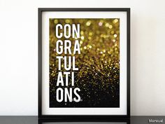 """Printable party decor """"congratulations"""" inspirational quote print, gold glitter, gold bokeh effect, gold wall art, black & gold party -gp079 by blursbyaiShop on Etsy, $4.90"""