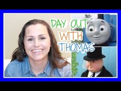 Day Out With Thomas Review | Silvie Smiles - YouTube Days Out, Life