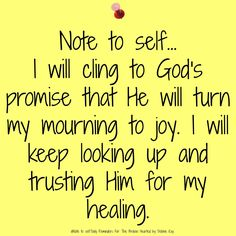 Note to self.Daily Reminders For The Broken Hearted by Debbie Kay Faith Quotes, Bible Quotes, Bible Verses, Prayer Quotes, Mom Quotes, Note To Self Quotes, Quotes To Live By, Uplifting Quotes, Inspirational Quotes