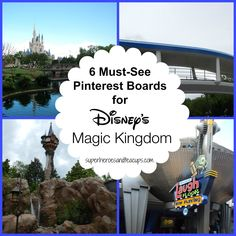 6 Must-See Pinterest Boards for Disney's Magic Kingdom - Superheroes and Teacups *** Great Walt Disney World Tips (The Disney Tip Curator) is so honored to be included on this list!