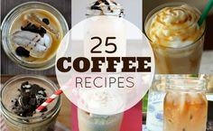 Do you LOVE coffee? Then you'll love this round up of coffee recipes - mochas, lattes, frappes and more!