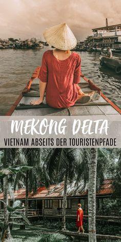 MEKONG DELTA: So erlebst du Vietnam abseits der Touristenpfade. Die besten Tipps für eine 3-tägige Tour ins Mekong Delta.