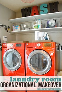 Laundry Room Makeover {includes before & after pics and great organizational tips}