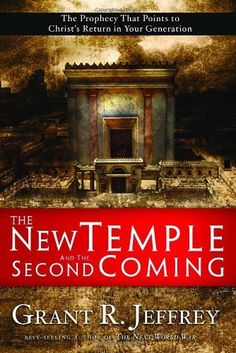 Interesting, and probably worth the read. The New Temple and the Second Coming: The Prophecy That Points to Christ's Return in Your Generation Pre Tribulation Rapture, Rebuilding The Temple, Temple In Jerusalem, End Of The Age, Jesus Is Coming, Archaeological Finds, End Of Days, Nonfiction, Christianity