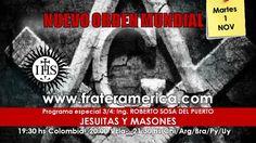 Programa Especial. Nro. 3/4. El Nuevo Orden Mundial: Jesuitas y Masones....