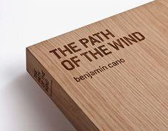The path of the wind es un libro de artista que recoge los cuadernos de dibujo de Benjamín Cano. Fotografías de Eduardo Nave.