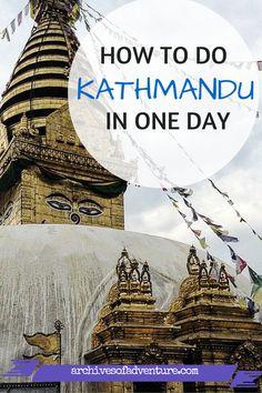How to Do Kathmandu in One Day  http://www.archivesofadventure.com/kathmandu-one-day/