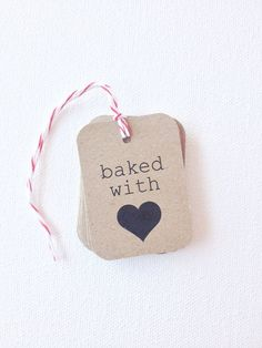 Items similar to Baked with love tags- gift tags - heart tags - packaging supplies - on Etsy