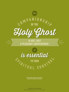 """There are those in the world who seek to undermine your faith. This is why it is absolutely critical that you remain constantly worthy of the Spirit. The companionship of the Holy Ghost is not just a pleasant convenience—it is essential to your spiritual survival. If you will not treasure up the words of Christ and listen closely to the promptings of the Spirit, you will be deceived."" From Elder Adrián Ochoa's inspiring message www.lds.org/general-conference/2013/10/look-up"