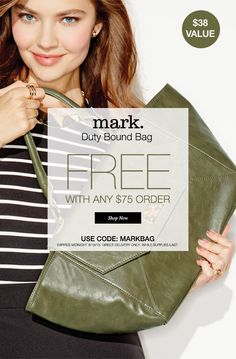 FREE MARK BAG A $38.00 VALUE TODAY ONLY WITH A ORDER OF $75.00 USE THE CODE MARK BAG.. GO TO www.youravon.com/mkrawitz ENDS MIDNIGHT 8/18/15