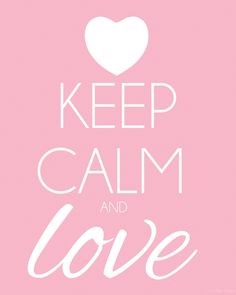 KEEP CALM AND LOVE ~Valentine's Day Printables | www.motherthyme.com