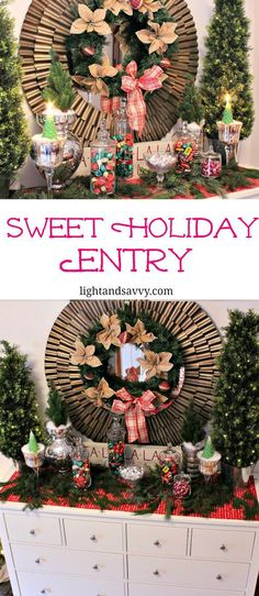 Greet your guests with a fun and festive sweet holiday entry from Light and Savvy