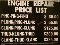 Most current Free Price List for Engine Repair Auto Humor, Car Humor, Car Memes, Fallout New Vegas, Motorcycle Memes, Motorcycle Mechanic, Mechanic Garage, Motorcycle Art, The Blues Brothers