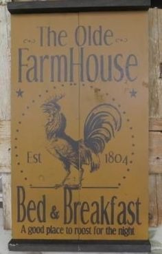 Old Farmhouse Farm Bed Breakfast Wooden Advertising Country Rooster Tavern Sign