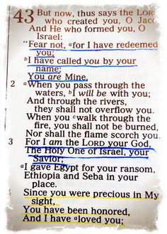 Isaiah 43:1-4  #Scripture Mrs Ginger has told me to look this up on a bad day and let God tell me how much he loves me :)