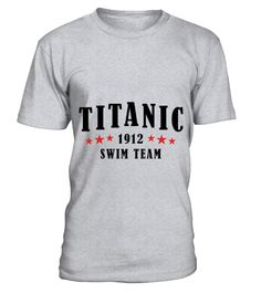 # Titanic Swim Team T-Shirt .  Titanic Swim Team T-Shirt  HOW TO ORDER: 1. Select the style and color you want: 2. Click Reserve it now 3. Select size and quantity 4. Enter shipping and billing information 5. Done! Simple as that! TIPS: Buy 2 or more to save shipping cost!  This is printable if you purchase only one piece. so dont worry, you will get yours.  Guaranteed safe and secure checkout via: Paypal   VISA   MASTERCARD