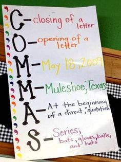 When to Use a Comma anchor chart. C - Closing of a letter O - Opening of a letter M - Middle of a doate M - Middle of a location (town/city, state) A - At the beginning of a direct quotation S - Series PHOTO CREDIT - Highland Fourth Grade Grammar And Punctuation, Teaching Grammar, Teaching Language Arts, Teaching Writing, Writing Activities, Teaching Ideas, Punctuation Posters, Literacy Strategies, Grammar Practice