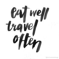 Short & Sweet brush lettering: Eat Well Travel Often www.shortandsweetdesigns.com