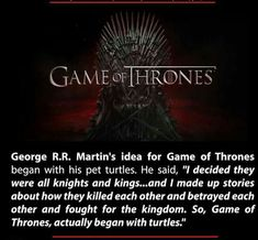 Game Of Turtles - Please let this be a real fact << Next time I see a turtle, I'm gonna send my regards.