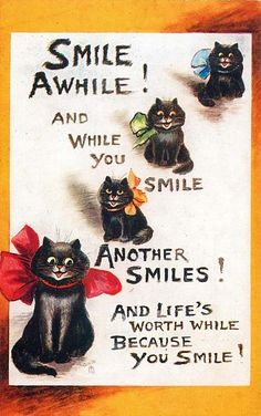 Smile awhile! postcard, by artist Louis Wain, 1913.