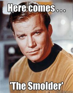 Smoldering Kirk smolders . . .