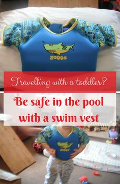 Need a toddler swim vest? Check out what we think of Zoggs | toddler swim vest | life jacket | swim vest | swimming aids | swimming float | family travel | travel with kids