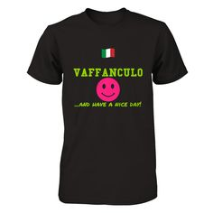 Vaffanculo...And Have a Nice Day! | Represent