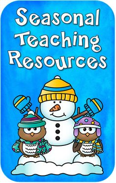 Seasonal Teaching Resources from Laura Candler - Newly updated with resources for January with winter and January holiday activities