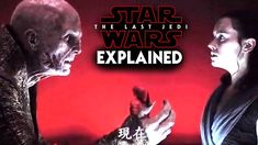 No Snoke Backstory & Why! Explained - Star Wars The Last Jedi - YouTube