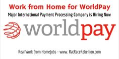 Work from Home for WorldPay - RatRaceRebellion.com