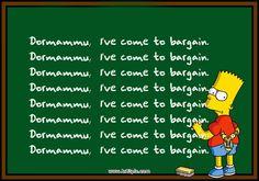 Dormammu I've come to bargain http://imgur.com/TYl4rZt