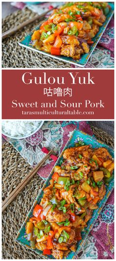 Gulou Yuk (Sweet and Sour Pork) - Tara's Multicultural Table- Crisp, deep-fried pork is tossed in a sweet and sour sauce with bell peppers, onions, and pineapple. #recipe #pork #sweetandsourpork #gulouyuk #Cantonese #China #Chinese #bellpepper #pineapple #meat #sweetandsour