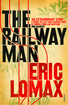 The Railway Man WWII, recommended by Wendy