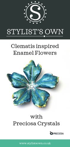 Beautiful Handcrafted Clematis inspired Copper enamelled flowers with Preciosa Crystal detail by Elaine Green. Clematis, Stylists, Enamel, Copper, Inspired, Crystals, Detail, Green, Flowers