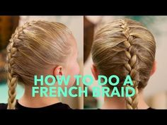 How to do a simple French Braid | Basic Braids - YouTube
