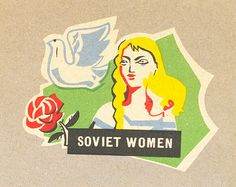 Soviet Women #matchboxlabel. by jericl cat, via Flickr. To order your business' own branded #matchbooks or #matchboxes. GoTo: www.GetMatches.com or call 800.605.7331