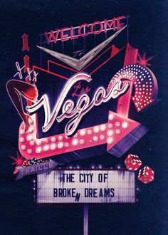 Welcome to Vegas - City of Broken Dreams ~ Neon Typography Illustration by ILOVEDUST