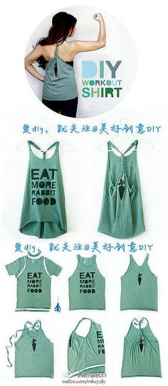DIY - workout shirt. Will be using all of my old tshirts that are too big on me now to make these. :)