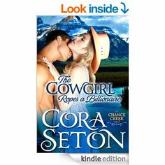 The Cowgirl Ropes a Billionaire (Cowboys of Chance Creek Book 4) - Kindle edition by Cora Seton. Contemporary Romance Kindle eBooks @ Amazon...