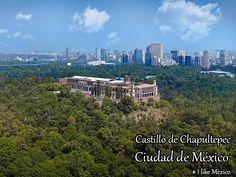 Castillo de Chapultepec- Ciudad de Mexico
