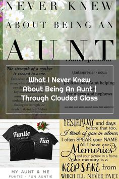 What I Never Knew About Being An Aunt | Through Clouded Glass Nephew Quotes, Niece And Nephew, Aunt, Never, Stress, Glass, Drinkware, Corning Glass