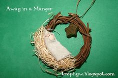 Away in a Manger Ornament  This would be a great school Christmas project.