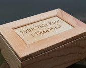 Ring Bearer Pillow Alternative, Wedding Keepsake Box, Rustic Wedding, With This Ring I Thee Wed
