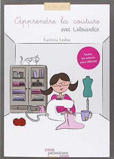 Apprendre la couture avec Lalouandco de Laëtitia Leduc http://www.amazon.fr/dp/2814101552/ref=cm_sw_r_pi_dp_qo0Bub01KH1NY